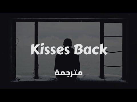 Matthew Koma - Kisses Back (مترجمة حزينة)