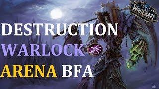 Two Destruction Warlock BFA PVP | Arena 2v2 Full Video
