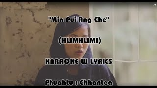 "HLIMHLIMI ""Min Pui Ang Che"" Karaoke w Lyrics"