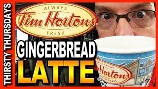 Thirsty Thursdays - Tim Hortons Gingerbread Latte Review
