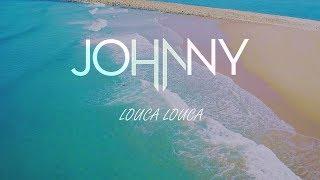 Johnny - Louca, Louca (Official video)
