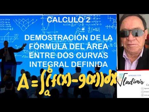 FORMULA DE AREA ENTRE CURVAS DEMOSTRACION EJ 82