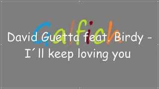 I´ll keep loving you - David Guetta feat. Birdy (Official Video)