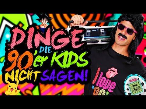 DINGE, DIE 90er KIDS NICHT SAGEN