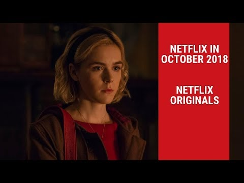 New Netflix in October 2018  Netflix Originals