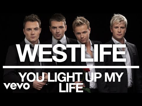 westlife---you-light-up-my-life-(official-audio)
