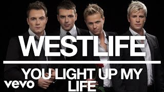 Download lagu Westlife - You Light Up My Life (Official Audio)