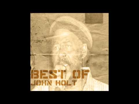 Best Of John Holt (Full Album)