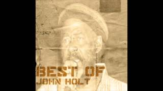 Best Of John Holt (Full Album)