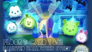 LINE: Disney Tsum Tsum: Haunted Halloween Event: Floor 1 - Cards 1&2