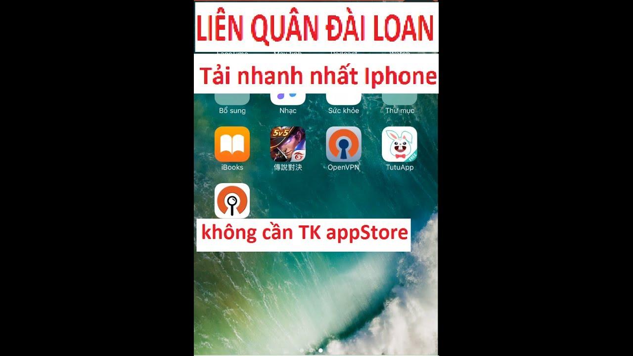 Tải LIÊN QUÂN ĐÀI LOAN cho iOS | Hướng dẫn cách tải Liên Quân Đài Loan không cần TK App Store