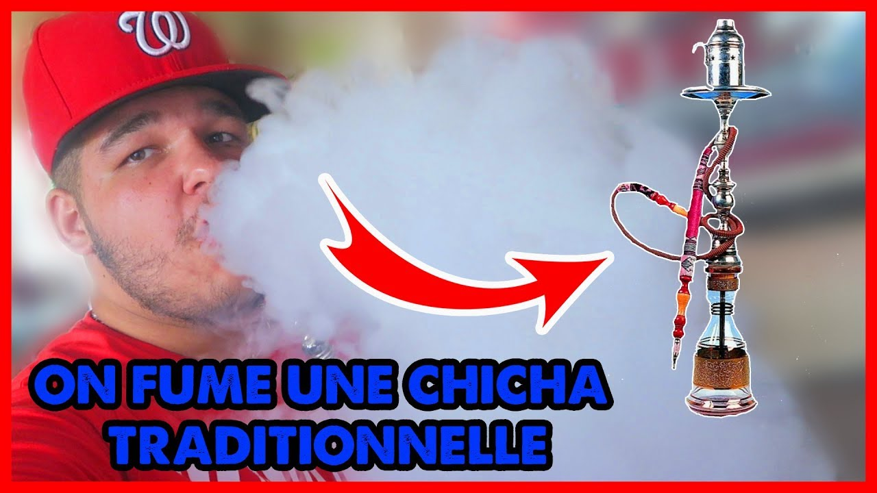ON FUME UNE CHICHA TRADITIONNELLE - YouTube
