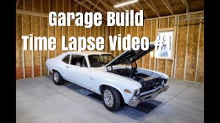 Garage Build and Time Lapse