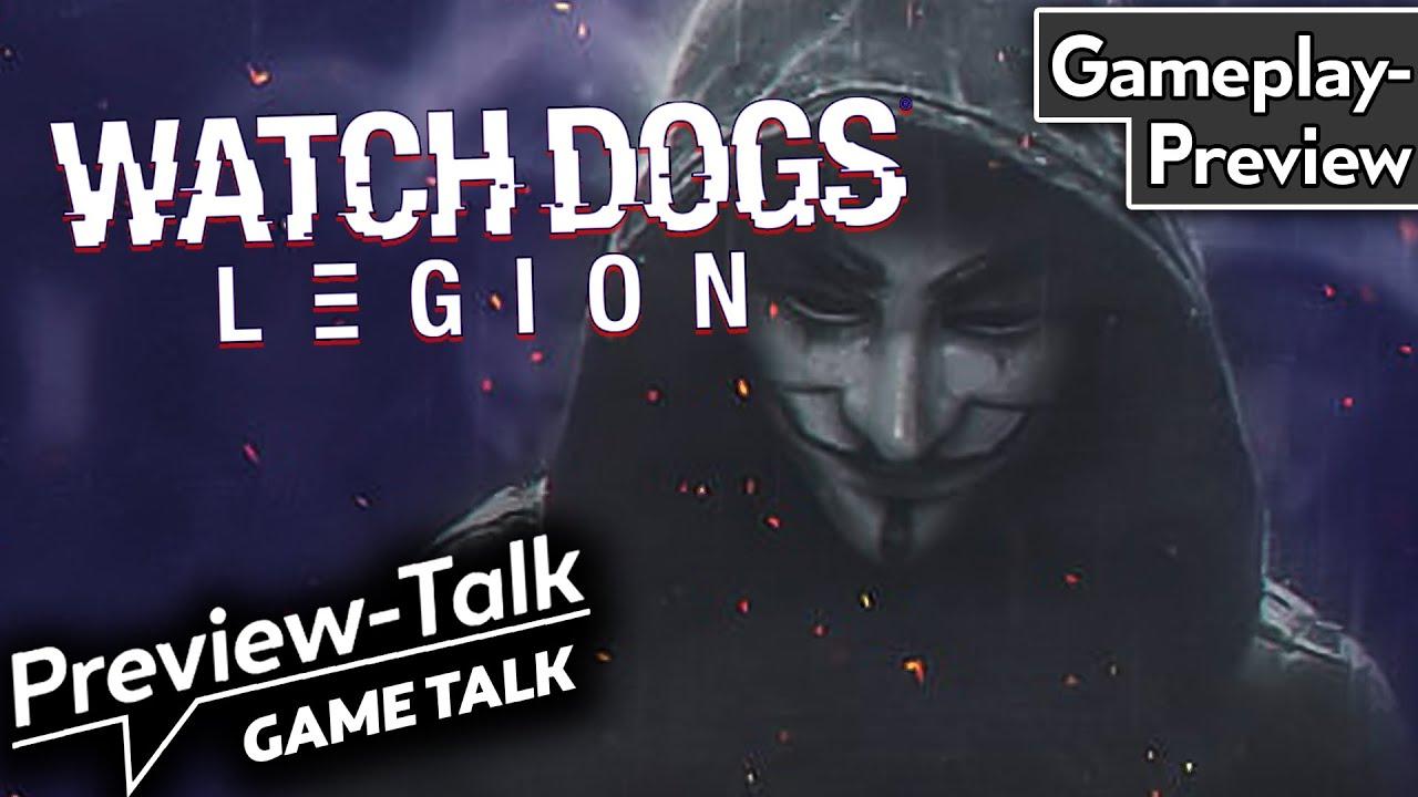 Jede Figur spielbar - funktioniert das? Unser Eindruck nach 3h Watch Dogs Legion | Preview Talk
