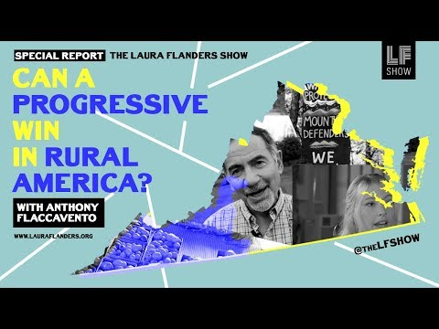 Can a Progressive Candidate Win in Rural America?: Anthony Flaccavento