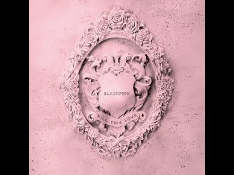 [AUDIO] Don't Know What To Do - BLACKPINK (블랙핑크) 'DOWNLOAD LINK'