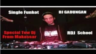 Single Funkot [ DJ GADUNGAN ] ™REYZHA RDJS™