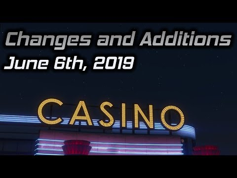 GTA Online Changes and Additions: June 6th, 2019 (Casino DLC CONFIRMED)