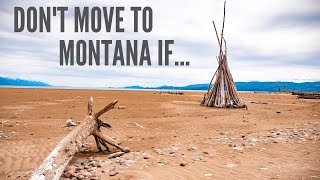 Don't Move to Montana If ...