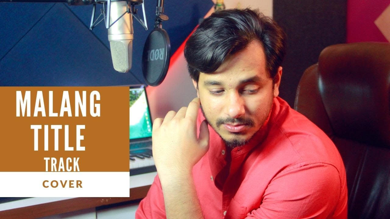 Malang Title Song Malang Ved Sharma Cover By Raga Raga The Rnb Youtube