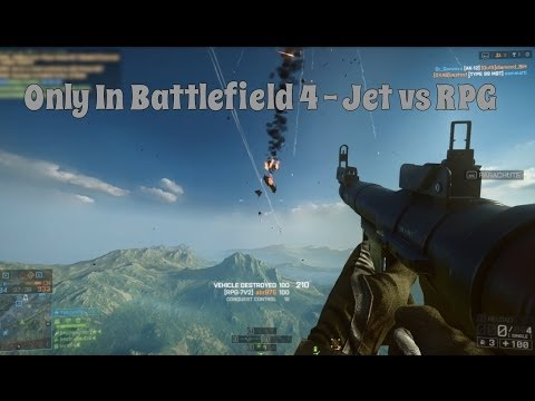 Jet Vs RPG | Only In Battlefield 4
