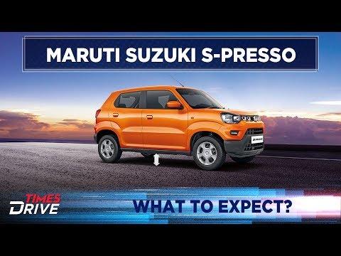 Maruti Suzuki S-PRESSO: What to expect?