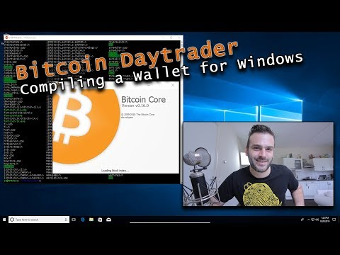 [Streamed] - Compiling A Bitcoin Wallet For Windows
