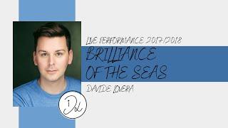 Brilliance of the Seas - Davide Lovera Live Performances 2017/2018