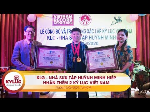 Kyluc.tv| KLG – Nhà sưu tập Huỳnh Minh Hiệp xác lập thêm 2 Kỷ lục Việt Nam 15-06-2020