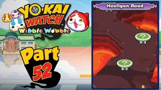 Yo-Kai Watch Wibble Wobble - Part 52 | Hooligan Road! [English Gameplay]