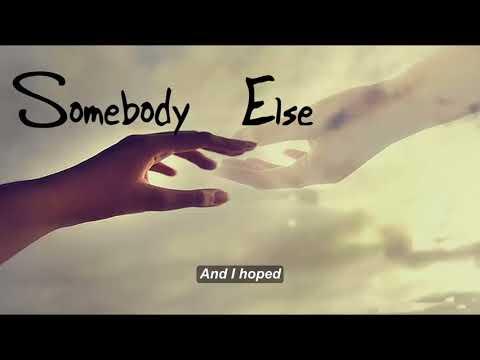 Somebody Else - cover