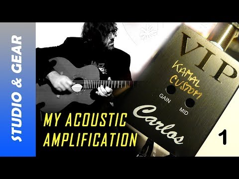 My Acoustic Amplification (part 1) - CARLOS PICKUPS