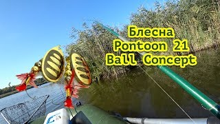 Pike fishing with spinners. Pontoon 21 Ball Concept spinner.