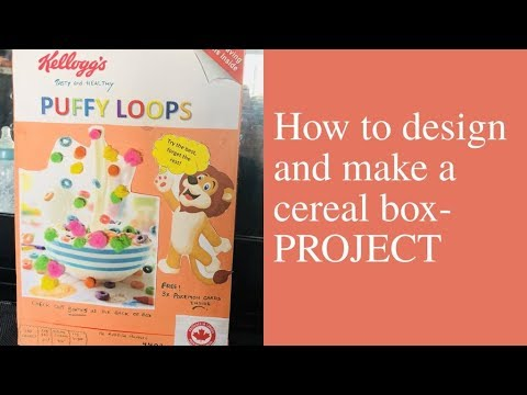 How To Design And Make A Cereal Box- School Assignment