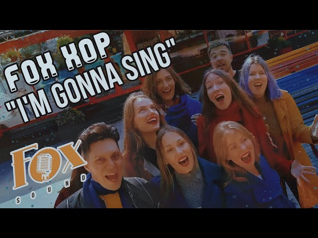 Fox Хор - I'm Gonna Sing