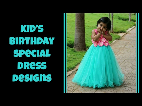 Kid's Birthday Special Dresses 2017
