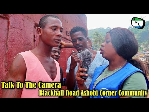 Talk To The Camera - Blackhall Road Ashobi Corner Community - Sierra Leone