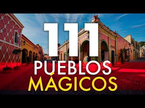 Pueblos Mágicos de México, lista completa de los 121