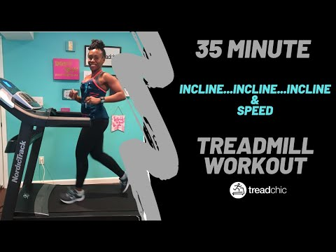 35 Minute Treadmill Workout! Incline...Incline...Incline & Sprints!