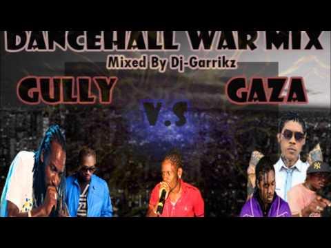 Dancehall War Mix (Gully V.s Gaza) - Vybz Kartel, Mavado, Aidonia, Busy Signal, Ryno -  @DjGarrikz