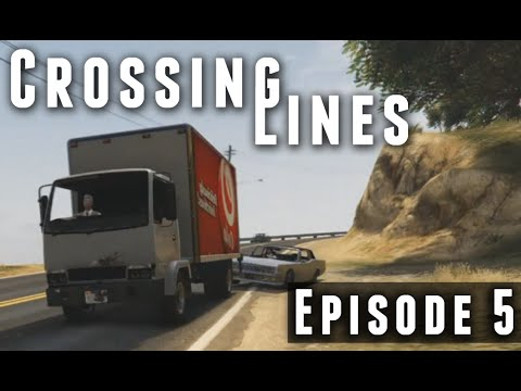 Download Crossing Lines   Episode 5 (GTA 5 Series)
