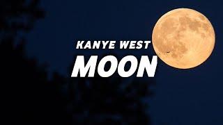 Kanye West - Moon (Lyrics)