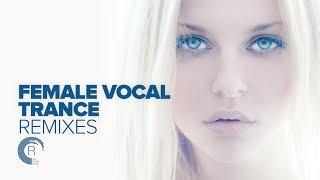 FEMALE VOCAL TRANCE REMIXES [FULL ALBUM]