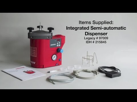 LOCTITE Adhesives Training Movie: Integrated Semi-Automatic Dispensing System 97009