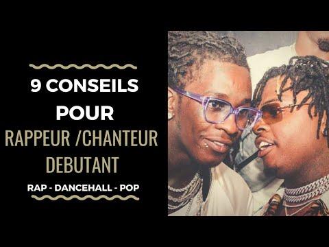 #55 - 9 CONSEILS POUR RAPPEURS ET CHANTEURS DÉBUTANT│ Rap, Dancehall, Urban Pop