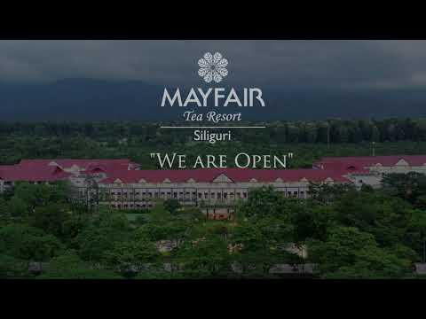 MAYFAIR Tea Resort, Siliguri - Now Open
