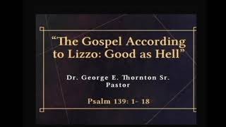 """The Gospel According to Lizzo: Good as Hell"" 9-19-20 Sermon"