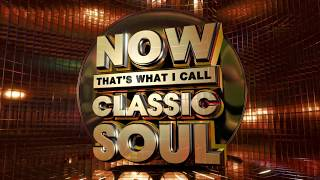 NOW That's What I Call Classic Soul Official Online Ad