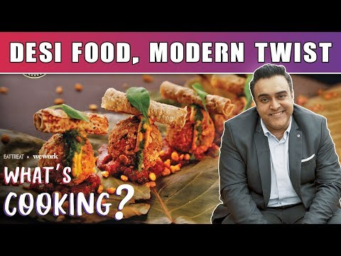 Exploring Modern Indian Food with Zorawar Kalra | Molecular Gastronomy | What's Cooking