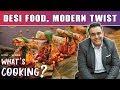 Exploring Modern Indian Food with Zorawar Kalra | Molecular Gastronomy | What's Cooking